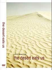 THE DESERT EATS US
